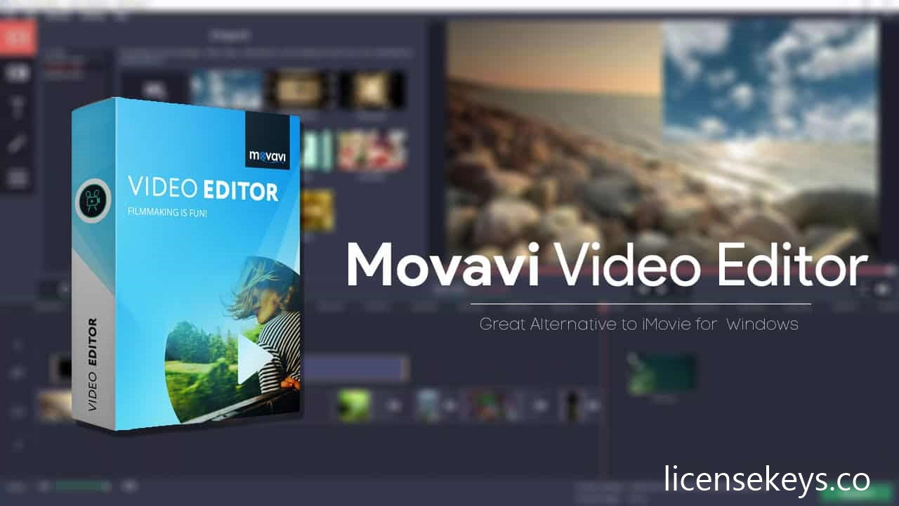 Movavi Video Editor 21 License Key + Crack 2021 [Latest]