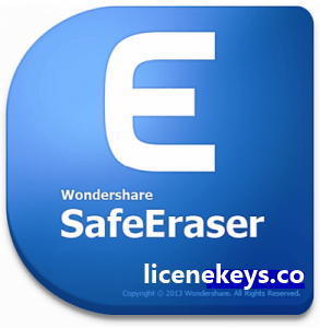 Wondershare SafeEraser 4.9.9 Crack + keygen Full Version 2019 [Latest]